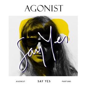 Постер Agonist Say Yes