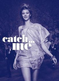 Постер Cacharel Catch Me