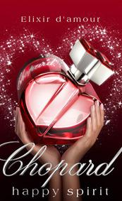 Постер Chopard Happy Spirit Elixir d'Amour