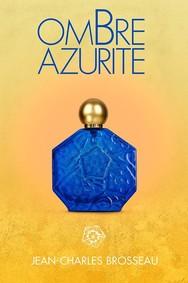 Постер Jean Charles Brosseau Ombre Azurite